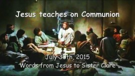 2015-07-30 - Jesus teaches on Communion
