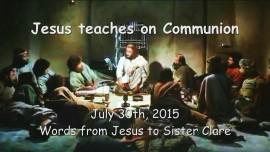 2015-07-30 - Jesus teaches on Communion