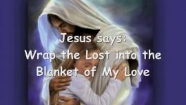2015-07-05 - Wrap the Lost into the Blanket of My Love