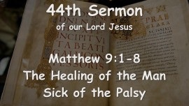 44th Sermon of Jesus... Healing of the Man suffering from Arthritis