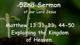 52nd Sermon of Jesus... The Kingdom of Heaven