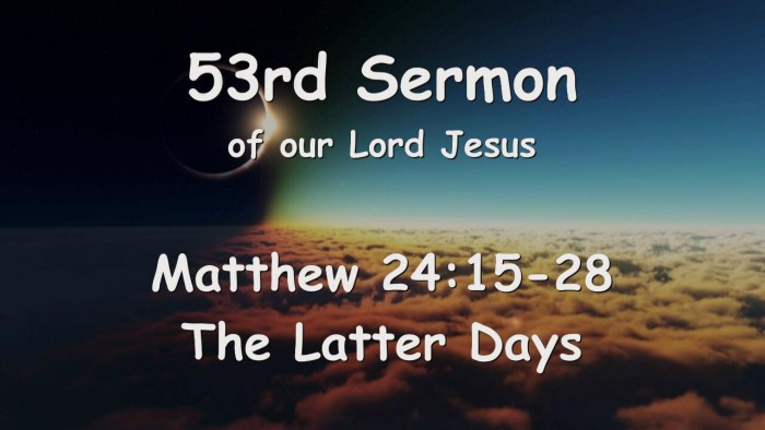 53rd Sermon of Jesus... The latter Days
