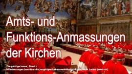 Geistige Sonne Jakob Lorber-Amtsanmassungen der Kirchen-Funktionsanmassungen der Kirchen-Im Jenseits