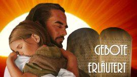 Gottes Gebote-Geistige Sonne Jakob Lorber-Geistige Bedeutung-Gebote Moses-Liebesbebote Jesu