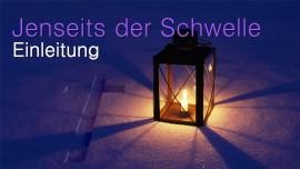 Jesus erlaeutert Sterbeszenen... Einleitung - an Jakob Lorber