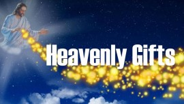 Revelations of Jesus Christ-Heavenly Gifts Jakob Lorber-Gifts from Heaven Jakob Lorber