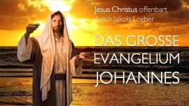 Titel Jesus offenbart Das Grosse Johannes Evangelium - Jakob Lorber