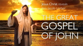 Title Jesus reveals The Great Gospel of John - Jakob Lorber