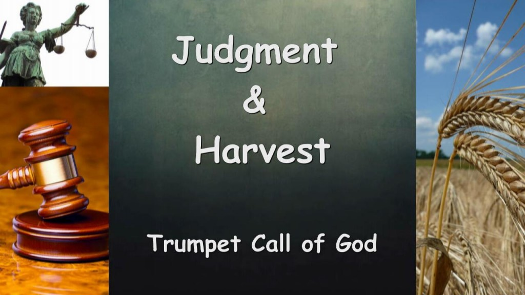 Trumpet Call of God - Judgment & Harvest