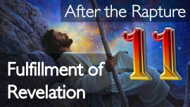 11. Jesus explains Why Revelation must be fulfilled
