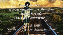 2015-07-12 - Warum verlassen die Menschen meine Kirche