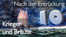 Jesus spricht ueber aufgewuehlte Wasser - Krieger und Braeute - Teil 10