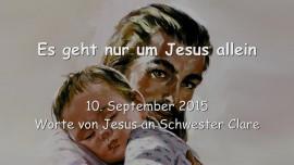 2015-09-10 - Es geht um Jesus allein