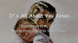 2015-09-10 - It's all about you Jesus