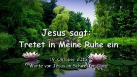 2015-10-19 - Jesus sagt... Tretet in Meine Ruhe ein