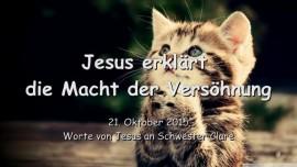 2015-10-21 - JESUS Erklaert die Macht der Versoehnung