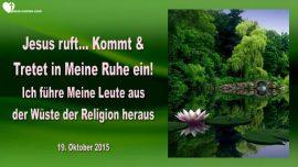 2015-10-19 - Jesus ruft-Kommt und tretet in Meine Ruhe ein-Wueste-Religion-Liebesbrief von Jesus