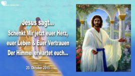 2015-10-20 - Vertrauen in Jesus-Leben Jesus geben-Herz Jesus schenken-Himmel-Liebesbrief von Jesus