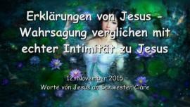 2015-11-12 - Erklaerungen von JESUS... Wahrsagung verglichen mit echter Intimitaet mit Jesus
