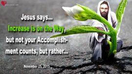 2015-11-25 - Increase-Accomplishment-Virtue-Worship-Gratefulness-Love Letter from Jesus Christ