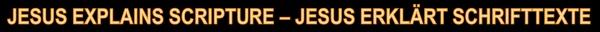 jesus-explains-scripture-jesus-erklaert-schrifttexte