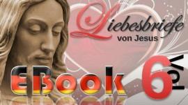 Liebesbriefe von Jesus - Band 6