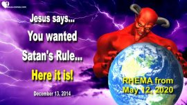 2014-12-13 - Hell on Earth-Satans Rule-New World Order-Mark of the Beast-Love Letter from Jesus-RHEMA