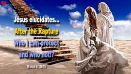 2015-03-06 - Gods Protection Tribulation Who I can protect after the Rapture-Love Letter from Jesus Christ