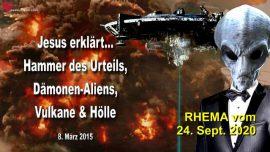 2015-03-08 - Der Hammer des Urteils-Damonen Alien Agenda-Vulkane-Holle-Grosse Trubsal-Liebesbrief von Jesus-Rhema