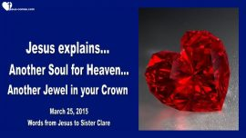 2015-03-25 - Souls for Heaven-Souls for the Kingdom of God-Jewels in the Crown-Love Letter from Jesus