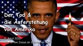 2015-04-09 - Der Tod und die Auferstehung von Amerika