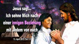 2015-04-13 - Jesus sehnt sich nach einer Beziehung mit den Menschen-Liebesbrief von Jesus Christus