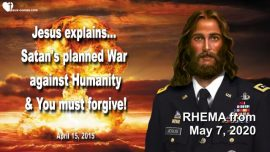 2015-04-15 - Satans planned War against Humanity-Forgiveness-Love Letter from Jesus Christ-RHEMA