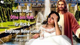 2015-04-27 - Offne dein Herz fur Jesus-Empfange die Liebe von Jesus Christus-Liebesbrief