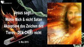 2015-05-09 - DNA veraendern-Zeichen des Tieres-RFID Chip-Jesus folgen-Liebesbrief von Jesus