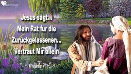 2015-05-09 - Grosse Trubsal-Zuruckgelassen bei der Entruckung-Vertrauen in Gott Jesus allein-Liebesbrief von Jesus