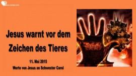 2015-05-11 - Jesu Warnung vor dem Zeichen des Tieres-Liebesbrief von Jesus-DNA veraendern Nephilim