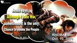 2015-05-15 - Nation America at War-Wake up People-Why does God allow Wars-Love Letter from Jesus Rhema