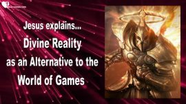 2015-07-08 - God Dimension-The Divine Reality-World of Games-Gaming Addiction-Gambling-Gaming-Lovelotter from Jesus