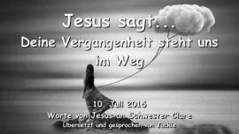 2015-07-10 - Jesus sagt-Deine Absicht zaehlt und deine Vergangenheit steht uns im Weg-Liebesbrief von Jesus