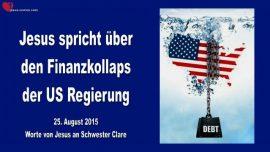 2015-08-25 - Jesus spricht ueber Finanzkollaps der US Regierung-Liebesbrief von Jesus