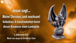 2015-09-02 - Christen-Wachsam sein-Selbsthass-Unzufriedenheit-Daemonen-Verleumdung-Liebesbrief von Jesus