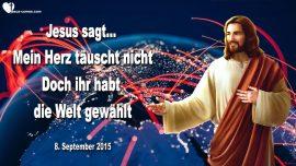 2015-09-08 - Jesu Herz tauscht nicht-Die Welt wahlen-Nachrichten Vorhersagen-Liebesbrief von Jesus Christus