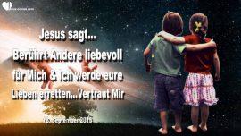 2015-09-12 - Andere liebevoll beruhren fur Jesus-Jesus rettet Familien und Haushalt-Liebesbrief von Jesus
