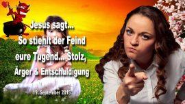 2015-09-19 - Wie Feinde Tugend stehlen-Stolz Zorn Arger Wut Entschuldigung-Liebesbrief von Jesus