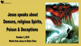 2015-10-03 - Demons-Religious Spirits-Poison-Deceptions-Love Letter from Jesus