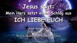 2015-11-27 - Jesus sagt - Mein Herz setzt einen Schlag aus - Ich liebe euch
