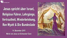 2015-12-14 - Israel-Religioese Fuehrer-Lehrgaenge-Wiederbelebung-Ron Wyatt-Die Bundeslade-Liebesbrief von Jesus