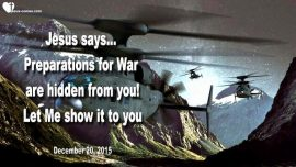 2015-12-20 - Preparations for World War 3 are hidden-Jesus shows what is going on-Love Letter from Jesus