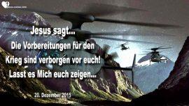2015-12-20 - Vorbereitungen 3_Weltkrieg sind verborgen-Jesus zeigt was vor sich geht-Liebesbrief von Jesus